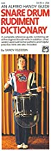 By Feldstein Snare Drum Rudiment Dictionary [Paperback]