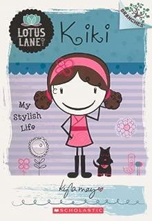 Kiki: My Stylish Life (Turtleback School & Library Binding Edition) (Lotus Lane)