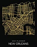2021 Planner New Orleans: Weekly - Dated With To Do Notes And Inspirational Quotes - New Orleans - Louisiana (City Map Calendar Diary Book 2021)