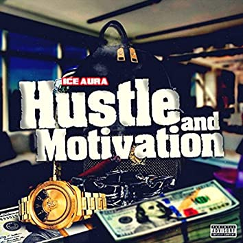 Hustle and Motivation