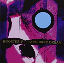 tangerine dream booster v
