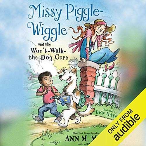 Missy Piggle-Wiggle and the Won't-Walk-the-Dog Cure Titelbild