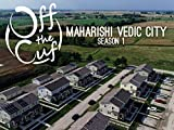 Maharishi Vedic City - The Most Progressive City in America