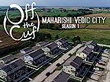 Maharishi Vedic City - The Most Progressive City in America
