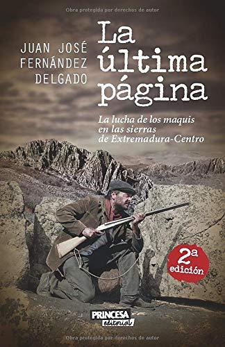 La Última Página: La lucha de los maquis en las sierras de Extremadura-Centro