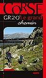GR 20 Le Grand Chemin par Biancarelli