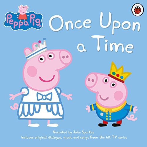 Peppa Pig: Once Upon a Time                   By:                                                                                                                                 Ladybird                               Narrated by:                                                                                                                                 John Sparkes                      Length: 59 mins     22 ratings     Overall 4.9