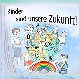 Kinder sind unsere Zukunft! – Set: Lesegeschichte zum Weltkindertag 2020 plus Demokratie-Malbuch, Dialogangebot Krise, Politik, Demokratie ab Schulalter