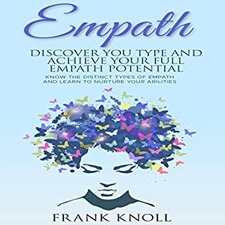 Empath: Discover Your Type and Achieve Your Full Empath Potential cover art