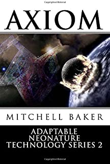 Annt Axiom: Adaptable Neo-nature Technology