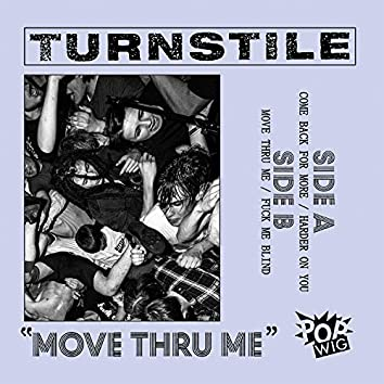 Move Thru Me