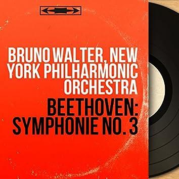 Beethoven: Symphonie No. 3 (Mono Version)