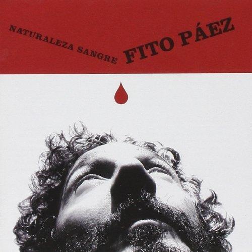 Naturaleza Sangre by PAEZ,FITO (2003-07-01)