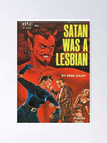 chaboukie Satan is A Lesbian Poster - Great Inspirational Wall Art Poster.
