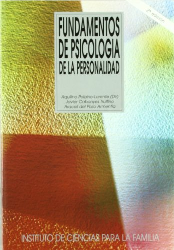 Fundamentos de psicología de la personalidad (Instituto de Ciencias para la Familia)