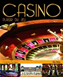 Casino - Plaisir du jeu