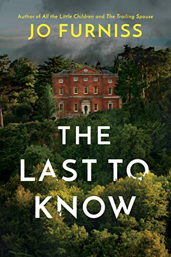 The Last to Know by [Jo Furniss]