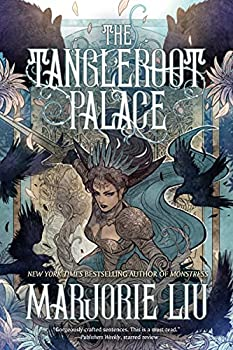 The Tangleroot Palace by Marorie Liu science fiction and fantasy book and audiobook reviews