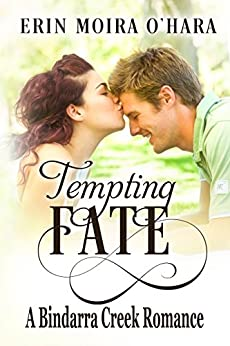 Tempting Fate (A Bindarra Creek Romance) by [Erin Moira O'Hara, Fiona Jayde Media, Deidra Krieger]