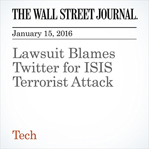 Lawsuit Blames Twitter for ISIS Terrorist Attack cover art