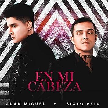En Mi Cabeza (feat. Sixto Rein)