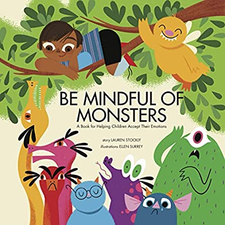 Be Mindful of Monsters