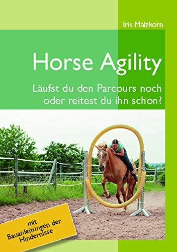 Horse Agility: Läufst du den Parcours noch oder reitest du ihn schon?