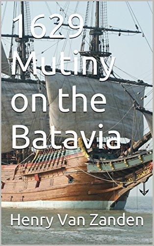 Book: 1629 Mutiny on the Batavia by Henry Van Zanden