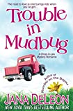 Trouble in Mudbug (Ghost-in-Law Mystery Romance) (Volume 1)