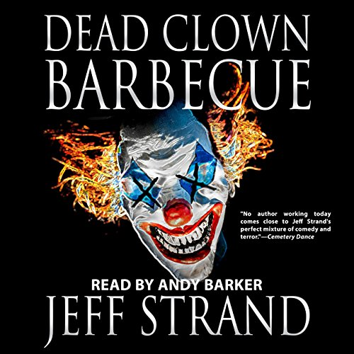 Dead Clown Barbecue audiobook cover art