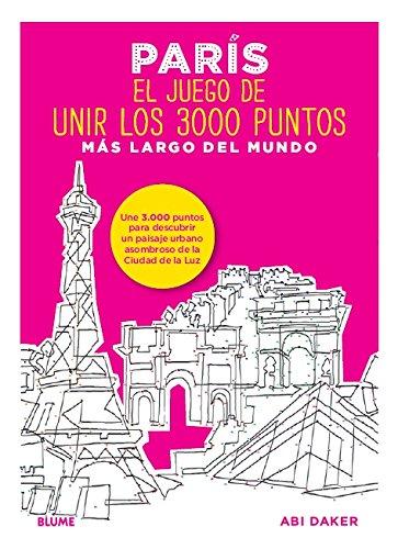 París. El juego de unir los 3000 puntos más largo del mundo: Une 3.000 puntos para descubrir un paisaje urbano asombroso de la Ciudad de la Luz