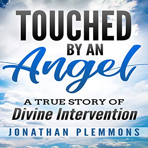 Couverture de Touched by an Angel: A True Story of Divine Intervention