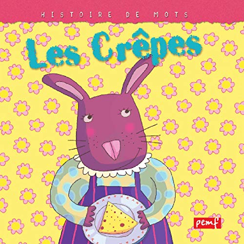 Les Crêpes (French Edition)