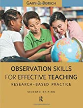 Observation Skills for Effective Teaching: Research-Based Practice