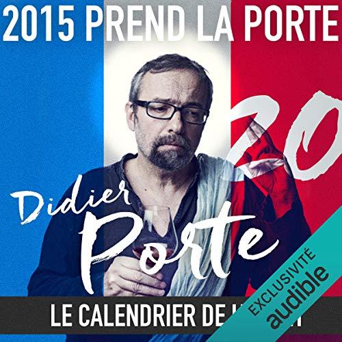 Couverture de 2015 prend la Porte - Le calendrier de l'avent du 16 au 31 octobre 2015