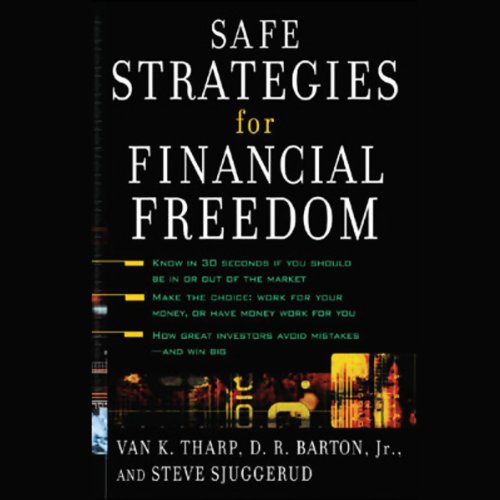 Safe Strategies for Financial Freedom audiobook cover art