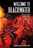 Welcome To Blackwater - Mercenaries, Money and Mayhem in Iraq
