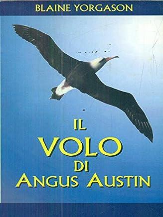 Il volo di Angus Austin