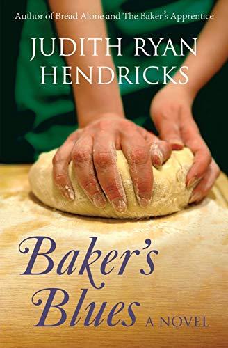 Baker's Blues (The Bread Alone Series) (Volume 3)