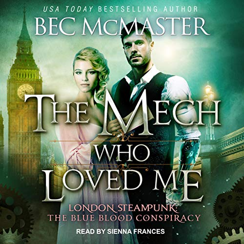 The Mech Who Loved Me Audiobook By Bec McMaster cover art