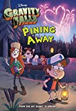 Gravity Falls: Pining Away (Disney Chapter Book (ebook))