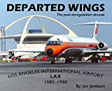Departed Wings Los Angeles International Airport-LAX