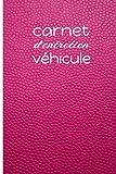carnet d'entretien véhicule: Carnet de suivi des révisions et des réparations pour tous...
