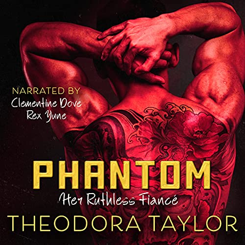 Phantom: Her Ruthless Fiancé Audiobook By Theodora Taylor cover art