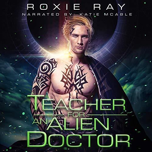 Teacher for An Alien Doctor cover art