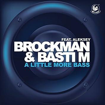 A Little More Bass (feat. Aleksey)