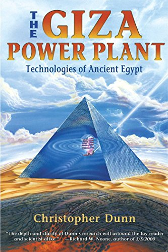 The Giza Power Plant: Technologies of Ancient Egypt (English Edition)