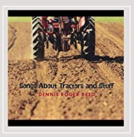 Songs About Tractors & Stuff