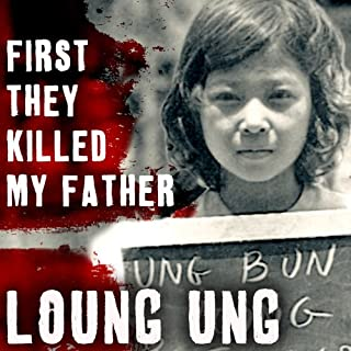 First They Killed My Father     A Daughter of Cambodia Remembers              By:                                                                                                                                 Loung Ung                               Narrated by:                                                                                                                                 Tavia Gilbert                      Length: 9 hrs and 39 mins     110 ratings     Overall 4.6