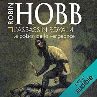 Le poison de la vengeance     L'Assassin royal 4              De :                                                                                                                                 Robin Hobb                               Lu par :                                                                                                                                 Sylvain Agaësse                      Durée : 12 h et 49 min     460 notations     Global 4,8